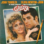 John Travolta, Olivia Newton-John, a.o. - Grease (The Original Soundtrack From The Motion Picture)