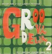 Umbabarauma / Watch TV / Funklab a. o. - Groovadelia Vol.2 (21st Century Spanish Groove)
