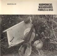 Bobby Leecan's Need-More Band, Memphis Jug Band, a.o. - Harmonicas Washboards Fiddles & Jugs