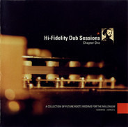 Dual Tone 7 Seven Dub / Alex Cortiz a.o. - Hi-Fidelity Dub Sessions - Chapter One