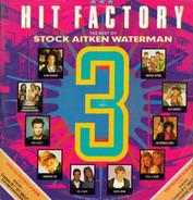 Rick Astley a.o. - Hit Factory 3 - The Best Of Stock Aitken Waterman