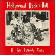 Glen Glenn / Don Deal / Dick Bush a.o. - Hollywood Rock 'n' Roll