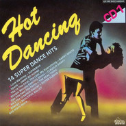 Supermax, Barry White, Kelly Marie, a.o. - Hot Dancing - 14 Super Dance Hits