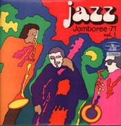 Gary Burton, Igor Bril Trio, a.o. - Jazz Jamboree •71 - Vol. 1