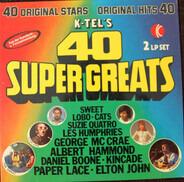 Les Humphries, Suzie Quatro a.o. - K-Tel's 40 Super Greats