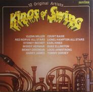 Glenn Miller, Benny Goodman, Duke Ellington a.o. - Kings of Swing