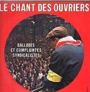 L'Ensemble Madrigal de l'ile de France - Le Chant Des Ouvriers (Ballades Et Complaintes Syndicalistes)