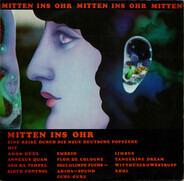 Amon Düül / Tangerine Dream / Floh De Cologne a. o. - Mitten Ins Ohr