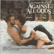 Stevie Nicks / Peter Gabriel / Phil Clllins a.o. - Music From The Original Motion Picture Soundtrack Against All Odds