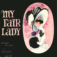 My Fair Lady - My fair lady