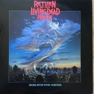 Anthrax, Leatherwolf, Lamont a.o. - Return Of The Living Dead Part II (Original Motion Picture Soundtrack)