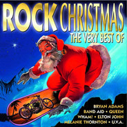 Bryan Adams / Queen / Elton John a.o. - Rock Christmas - The Very Best Of