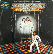 Bee Gees / Yvonne Elliman / Walter Murphy a.o. - Saturday Night Fever (The Original Movie Sound Track)