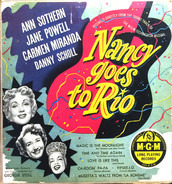 Jane Powell / Carmen Miranda / Ann Sothern a. o. - Selections From The M-G-M Film 'Nancy Goes To Rio'
