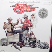 Bill Justice / Dick Feller a.o. - Smokey And The Bandit (Music From The Original Motion Picture Soundtrack)
