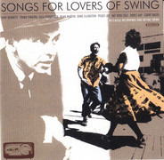 Tony Bennett / Frank Sinatra / Tommy Dorsey a.o. - Songs For Lovers Of Swing