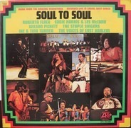 Roberta Flack, Ike & Tina Turner a.o. - Soul To Soul (Music From The Original Soundtrack - Recorded Live In Ghana, West Africa)