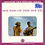 Alan Lomax - Sounds Of The South