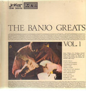 Joe Maphis, Jim McGuinn, Mike Seeger, etc - The Banjo Greats - Vol. 1