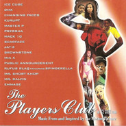 Ice Cube / Changing Faces / a.o. - The Players Club (Music From And Inspired By The Motion Picture)