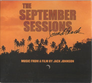 Jack Johnson, The September Sessions Band a.o. - The September Sessions