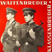 Major Otto Müller, Kurt Schwaen a.o. - Waffenbrüder - Klassenbrüder