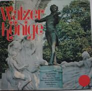 J. Strauss / Lanner - Walzer Könige