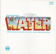 Eddy Grant, Mike Moran, Lance Ellington, a.o. - Water