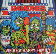 Rob Zombie, Green Day, a.o. - We're A Happy Family - A Tribute To Ramones