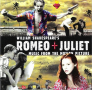Garbage / Butthole Surfers / Radiohead a.o. - William Shakespeare's Romeo + Juliet (Music From The Motion Picture)