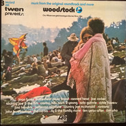 Joan Baez / Canned Heat / Richie Havens a. o. - Woodstock - Music From The Original Soundtrack And More