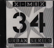 Ruff Ryders / Naughty By Nature Feat. Zhane a.o. - X-Mix Urban Series 34