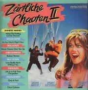 Jennifer Warnes, Taylor Dayne, Rick Astley, a.o. - Zärtliche Chaoten II (Original Soundtrack Aus Dem Kino-Film)