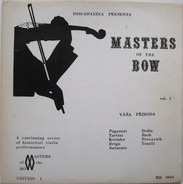 Váša Příhoda - Discopaedia Presents Masters of the Bow Vol. 1