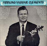 Vassar Clements - Southern Country Waltzes