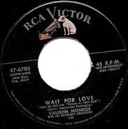 Vaughn Monroe - Wait For Love