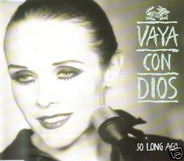 Vaya Con Dios - So Long Ago