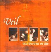 Veil - The Burden Of Life