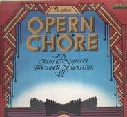 Verdi, Mascagni, Mozart, Gounod, Wagner - Berühmte Opernchöre