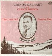 Vernon Dalhart with Carson Robison - That Good Old Country Town