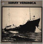 Veronica - Sorry Veronica - 14 Jaar Veronica Historie