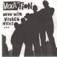 Vexation - Denn Wir Wissen Nicht Was Wir Tun!