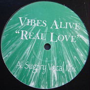 Vibes Alive - Real Love