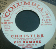 Vic Damone - Christine / Never Will I Marry