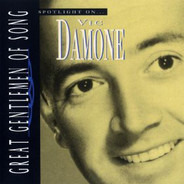 Vic Damone - Great Gentlemen Of Song - Spotlight On ...