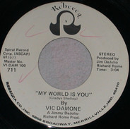 Vic Damone - My World Is You / Some Hearts Never Learn