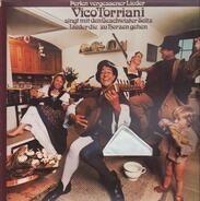 Vico Torriani , Geschwister Seitz - Vico Torriani Singt Mit Den Geschwistern Seitz Lieder Die Zu Herzen Gehen