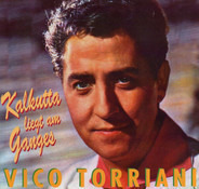 Vico Torriani - Kalkutta Liegt Am Ganges