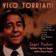 Vico Torriani - Capri Fischer