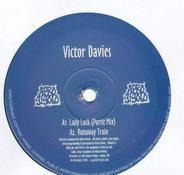 Victor Davies - Lady Luck / Runaway Train